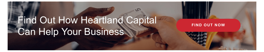 Find Out How Heartland Capital Can Help Your Business