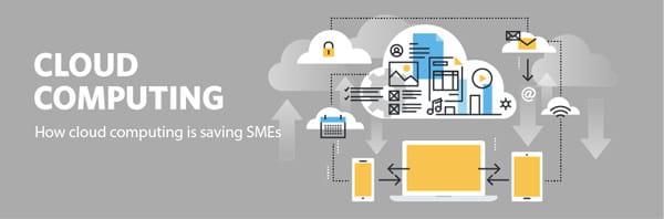 How cloud computing is saving SMEs