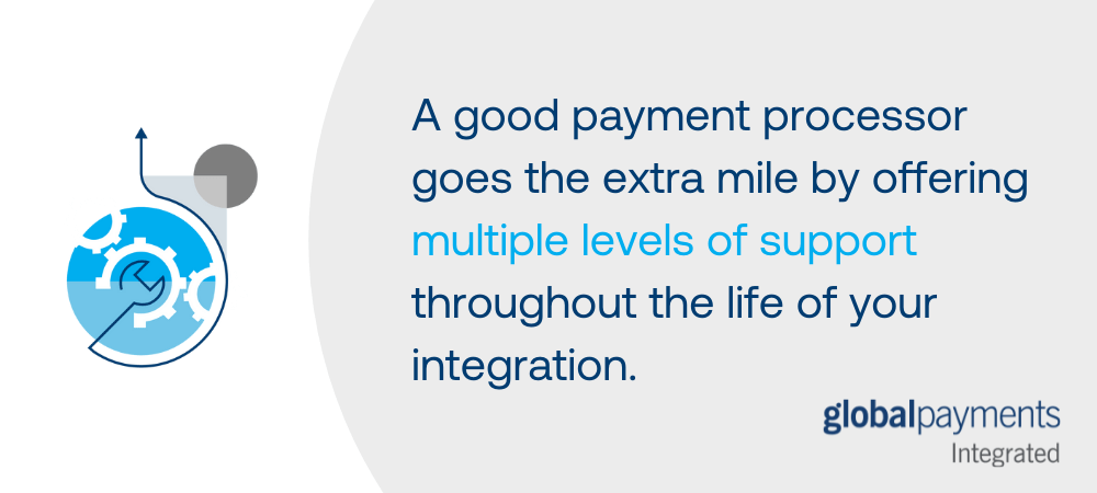 """Graphic that says """"A good payment processor goes the extra mile by offering multiple levels of support throughout the life of your integration."""" There is an icon of a wrench with gears to represent the idea of integration."""
